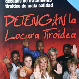 Detengan La Locura Tiroidea