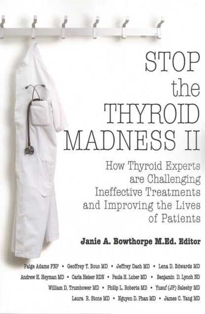 Stop the Thyroid Madness II